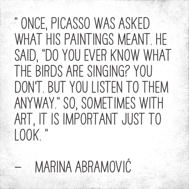 —    Marina Abramović
