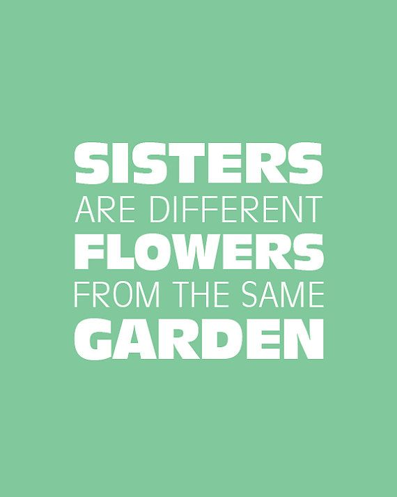 Love this sisters quote....