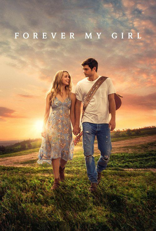 Watch Forever My Girl 2017 Full Movie Online Free