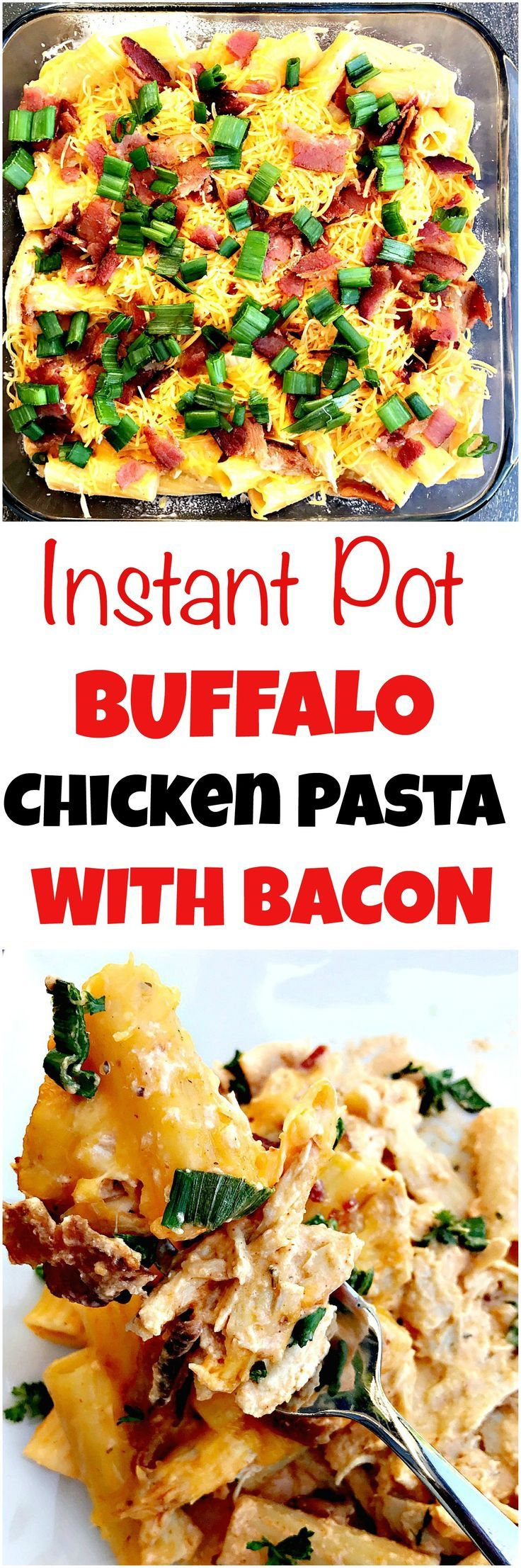 Instant Pot Buffalo Chicken Rigatoni Pasta with Bacon is a quick, easy, healthy, a low-carb dish filled juicy chicken and Franks Red Hot Buffalo sauce.