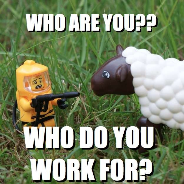 WHO ARE YOU?? - WHO DO YOU WORK FOR? via brickmeme.com