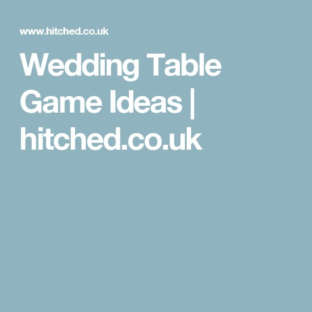 Wedding Table Game Ideas | hitched.co.uk