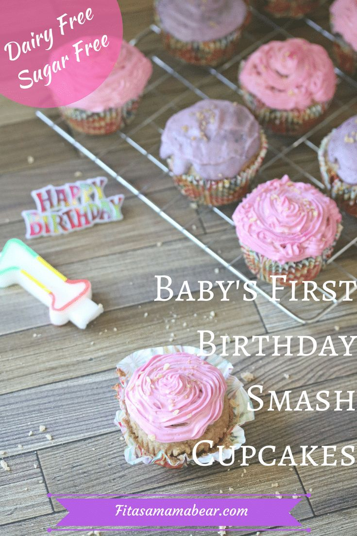 healthy first birthday smash cake dairy free sugar free recipe sugar free cupcakes first birthday cakes healthy cupcakes pinterest
