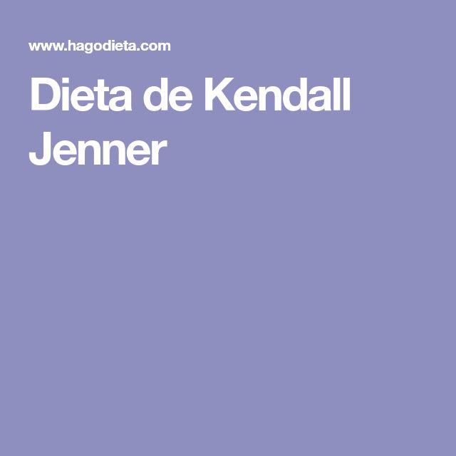 Dieta de Kendall Jenner