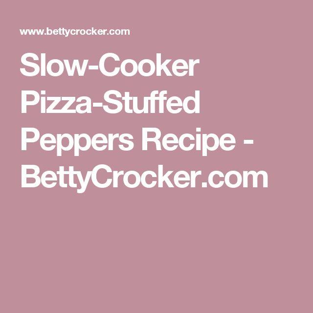 Slow-Cooker Pizza-Stuffed Peppers Recipe - BettyCrocker.com