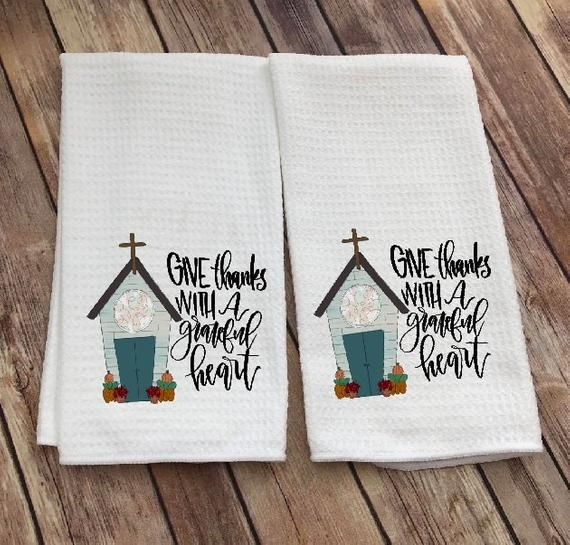 Give Thanks Dish Towel Grateful Heart Tea Towel Thanksgiving