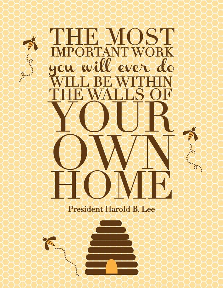 Take care of your own home.