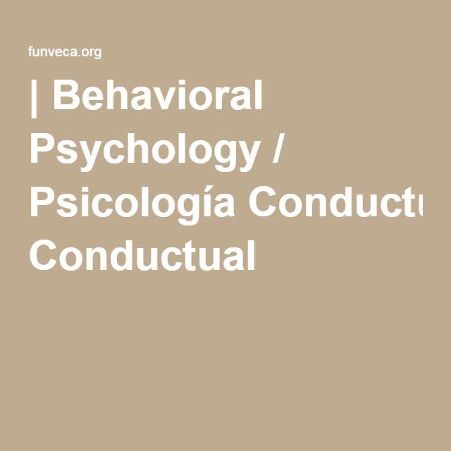 | Behavioral Psychology / Psicología Conductual