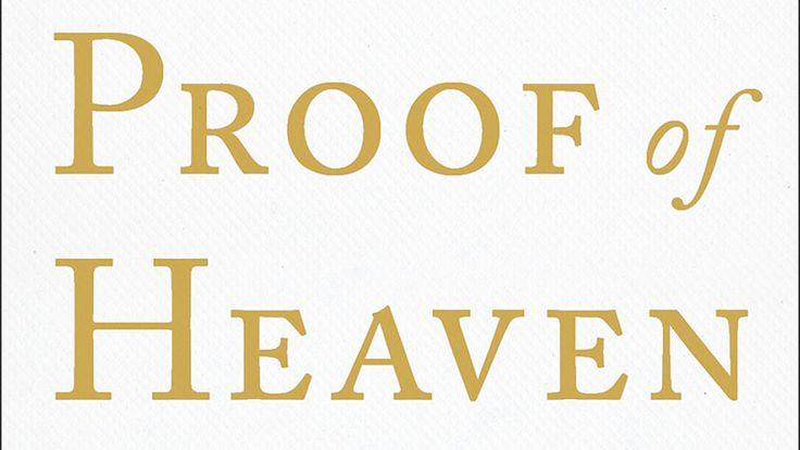 Book Excerpt: Proof of Heaven by Eben Alexander, M.D.
