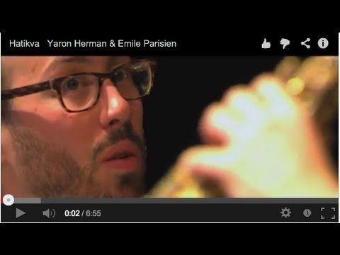 Hatikva   Yaron Herman & Emile Parisien (+playlist)
