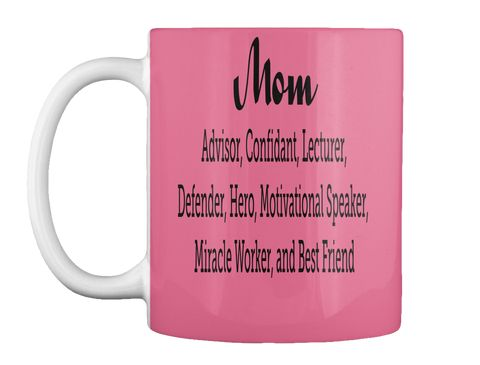 There is nothing like a mother's love! Make this Mom Tribute White Ceramic Mug the perfect gift for Christmas, Mother's Day, Mom's Birthday, or any other special occasion.
