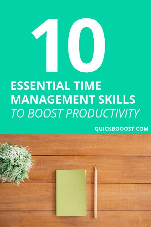 Time Management Skills 10 Essentials To Boost Your Productivity Time Management Skills Management Skills Time Management Activities