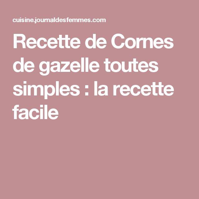 Recette de Cornes de gazelle toutes simples : la recette facile