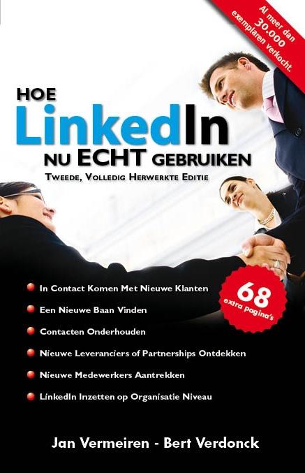 """Netwerk boek """"Hoe LinkedIn nu ECHT gebruiken (2de editie)"""" - Nederlandse versie: GRATIS download"""