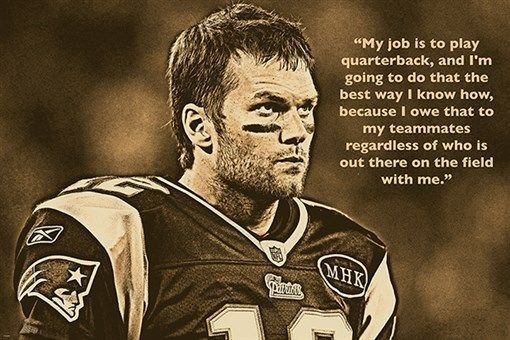 TOM BRADY FOOTBALL GREAT inspirational photo quote poster COLLECTORS 24X36