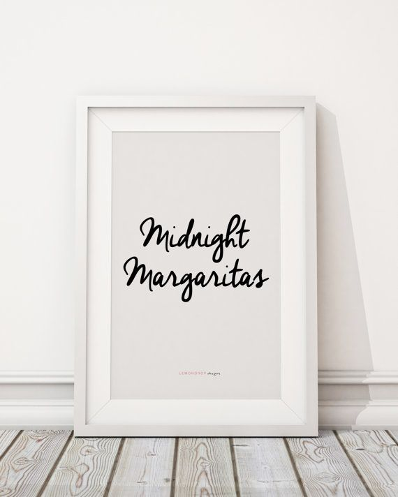 Downloadable Print - Midnight Margaritas - Practical Magic Quote, inspirational gallery wall gift idea