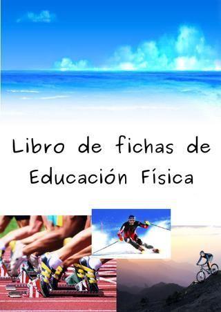 Libro de Fichas para Educación Física (Tercer ciclo)