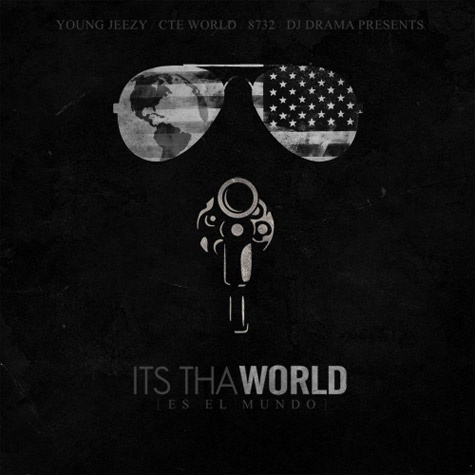 Download YOUNG JEEZY  ITS THA WORLD at http://90kstore.yolasite.com/albums.php# New Hip Hop Beats Uploaded EVERY SINGLE DAY  http://www.kidDyno.com