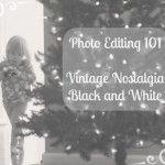 5 minute vintage nostalgia editing tutorial using the FREE online photo editor PicMonkey
