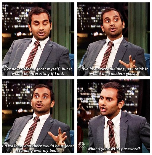 Aziz Ansari on modern ghosts: http://www.youtube.com/watch?v=FWotMwAJ6rg