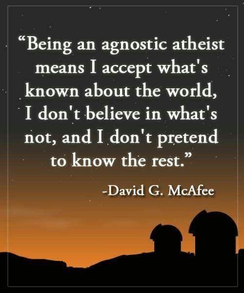Agnostic Atheist.  David G. McAfee