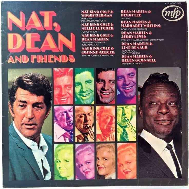Nat King Cole, Dean Martin - Nat, Dean And Friends