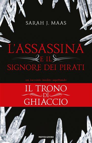 Once Book a Time: L'assassina e il signore dei pirati - Sarah J. Maa...