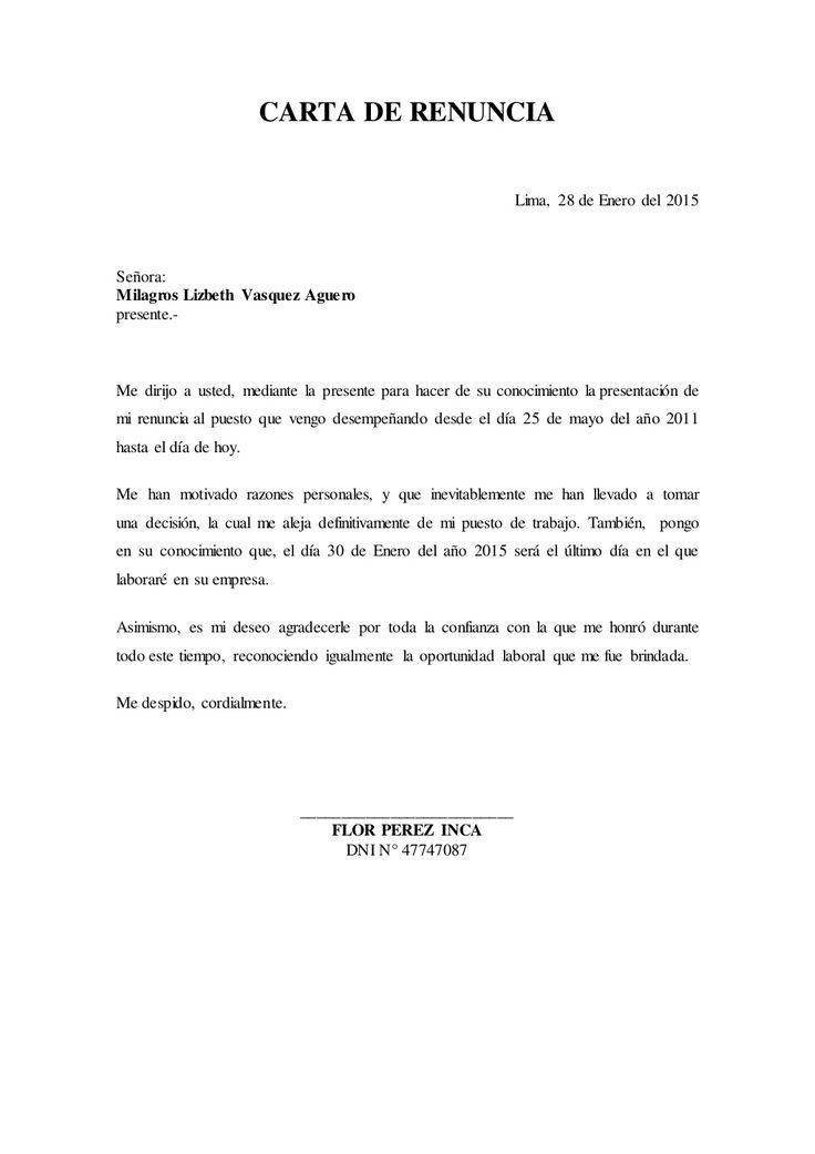 CARTA DE RENUNCIA Lima, 28 de Enero del 2015 Señora: Milagros Lizbeth Vasquez Aguero presente.- Me dirijo a usted, mediant...