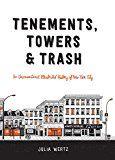 Tenements Towers & Trash: An Unconventional Illustrated History of New York City by Julia Wertz (Author) #Kindle US #NewRelease #Comics #Graphic #Novels #eBook #ad