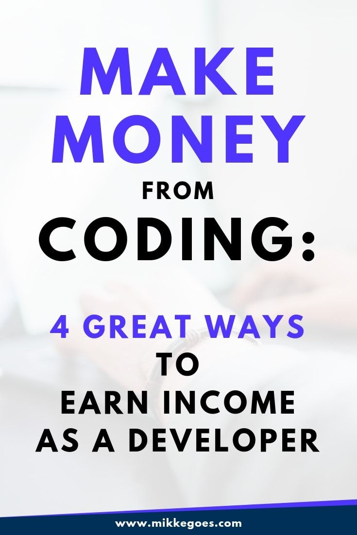 How to Make Money Coding? 4 Ways to Earn Money by Coding