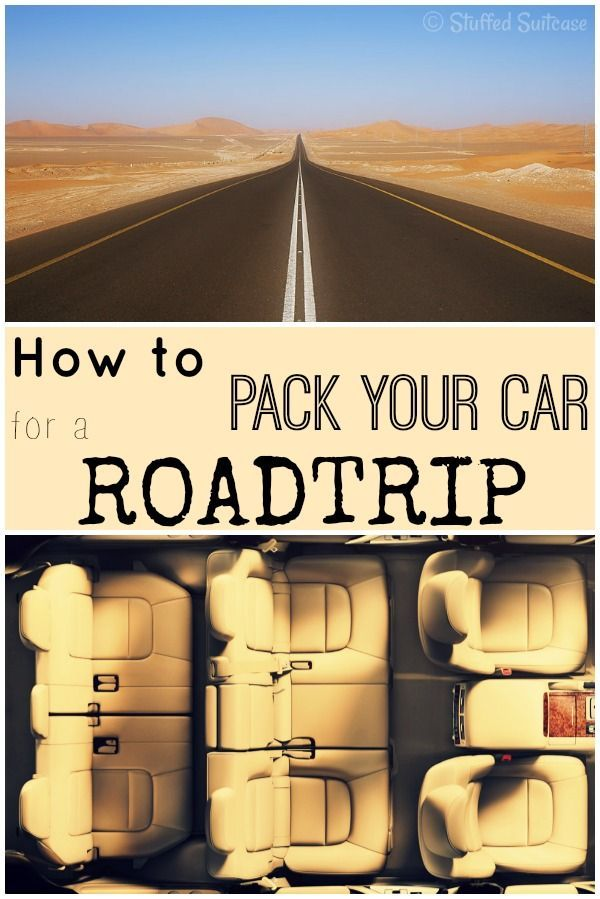 How to Pack your Car for a Road Trip - tips and ideas for what to bring and how to organize StuffedSuitcase.com roadtrip ideas