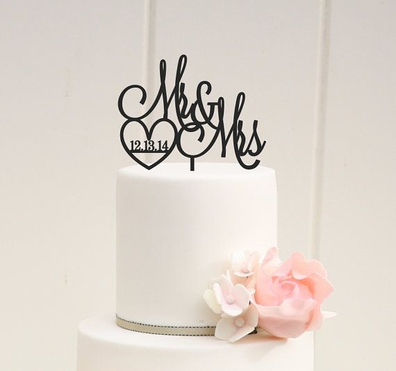 ORIGINAL MR & MRS WEDDING CAKE TOPPER WITH HEART & WEDDING DATE PLEASE NOTE: We love to allow 3-4 weeks for the production of our custom