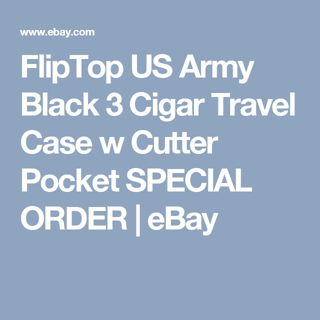 FlipTop US Army Black 3 Cigar Travel Case w Cutter Pocket SPECIAL ORDER | eBay