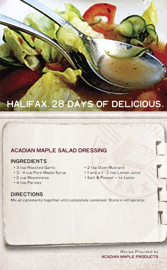 "This ""Acadian #Maple #Salad Dressing"" #recipe uses pure #NovaScotia #maplesyrup to create a sweet and tangy result. Whisk together this #saladdressing in a jiffy and add a taste of #Halifax to your next meal. #28daysofdelicious"