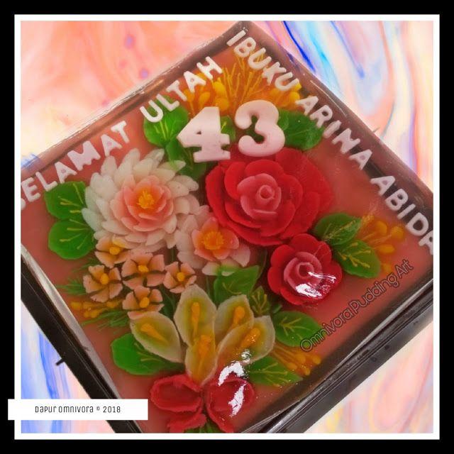 Puding Ulang Tahun Tema Buket Bunga Ig Dapur Omnivora Fb Omnivora Pudding Art Jogja Buket Bunga Ulang Tahun