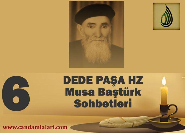 Dede Paşa - Musa Baştürk Bayburdi Sohbetleri 6