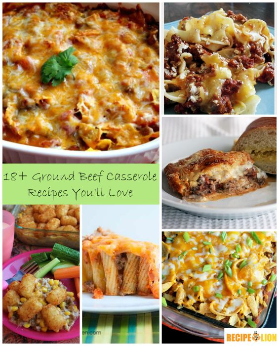 18 Ground Beef Casserole Recipes You'll Love - This is a wonderful recipe collection of ground beef casserole recipes. Great for busy weeknights.