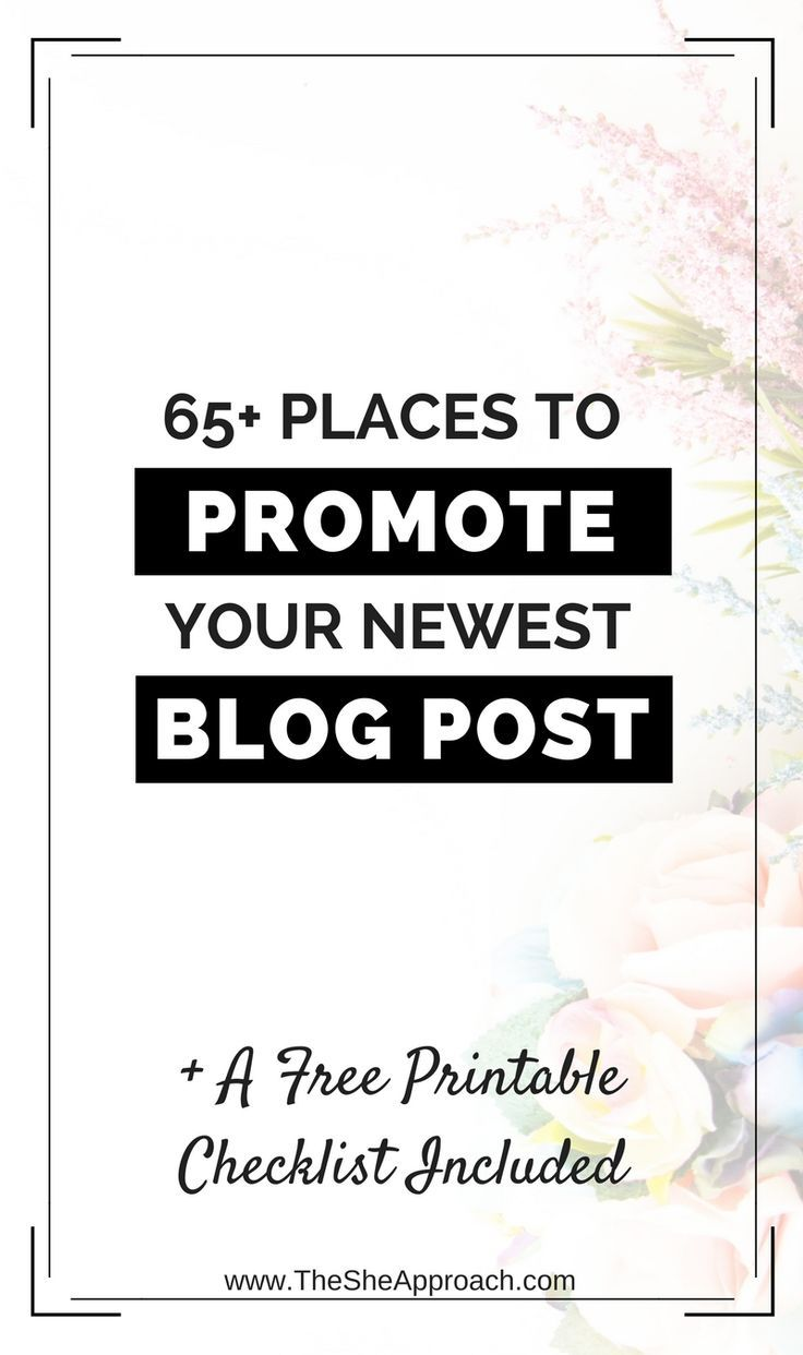 Looking for ideas on where to promote your blog posts and get more traffic to your blog? Get my free printable list and grow your blog today! Blogging tips for beginners. Blog traffic advice. Get more page views. Make money blogging. Free checklist. The She Approach. Grow your blog audience and more.