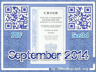 Order for the Celebration of Mass and the Liturgy of the Hours according to the Calendar of the Vincentian Family. Liturgical Year 2013-2014. Ordinary Time. September 2014. Scan codes in the image to get it in Scribd/download as PDF.  Or go directy to the website #Famvin #vincentianliturgy http://cmnewengland.org/worship/ordo/
