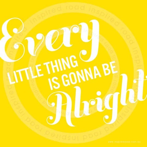 Inspirational quotes to live by  'every little thing' poster by www.inspiredroad.com
