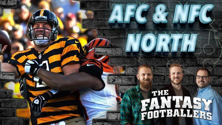 Fantasy Football 2016 - AFC & NFC North Previews, Fantasy News - Ep. #224 - Fantasy FootBall Videos