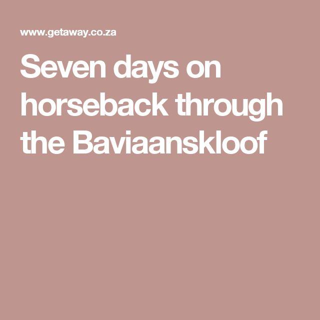 Seven days on horseback through the Baviaanskloof