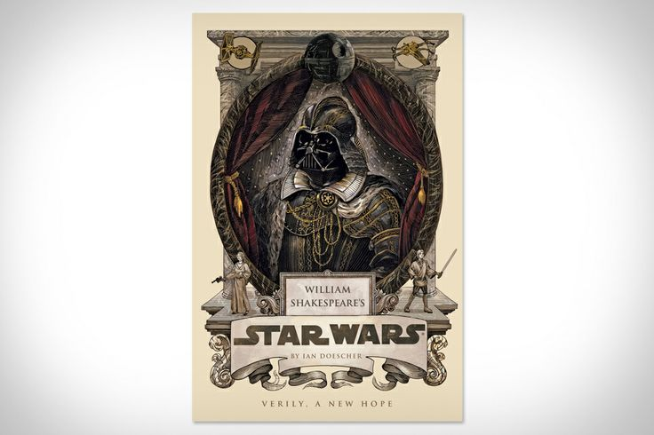 William Shakespeare's Star Wars. A writer took the story of Star Wars and rewrote it using Elizabethan grammar. I need this.