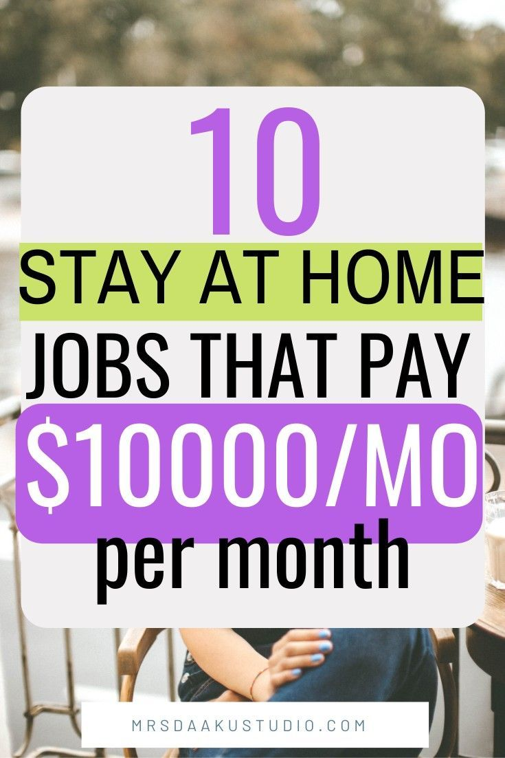 20 Best Stay At Home Mom Jobs That Pay Well Gives You