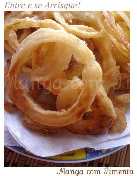 Onion Rings ou as famosas Cebolas Fritas, para ver a receita, clique na imagem para ir ao Manga com Pimenta.