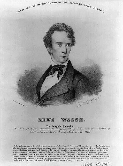 Mike Walsh. The people's champion and leader of the yound or progressive democracy, nominated by the Democratic Party in Tammany Hall and elected to the New York legislature in Nov. 1846 / J. Penniman, 1847 ; lith. of G. Snyder 122 Fulton St. N.Y. | Library of Congress