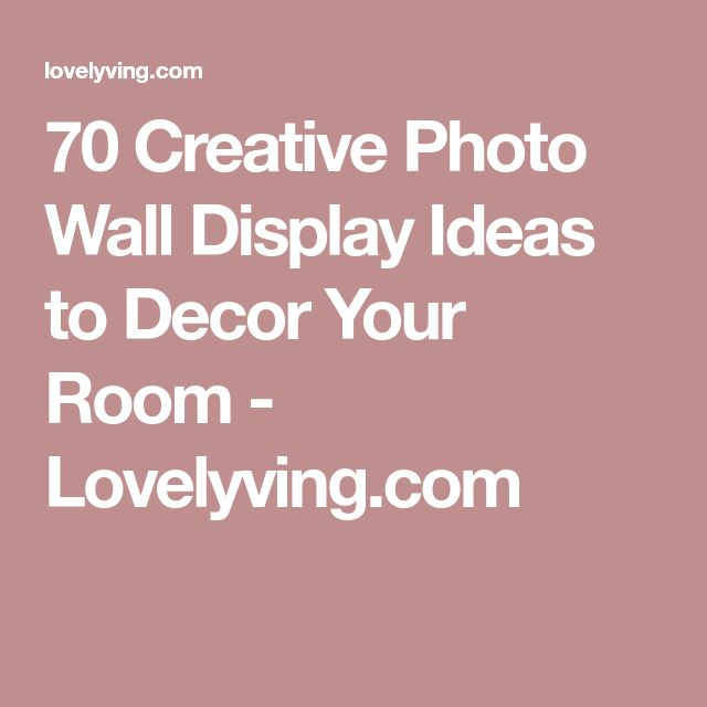 70 Creative Photo Wall Display Ideas to Decor Your Room - Lovelyving.com