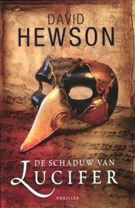 De schaduw van Lucifer - David Hewson - Raadsels rond muziek, liefde, manipulatie en moord zijn de ingrediënten van deze historische thriller.