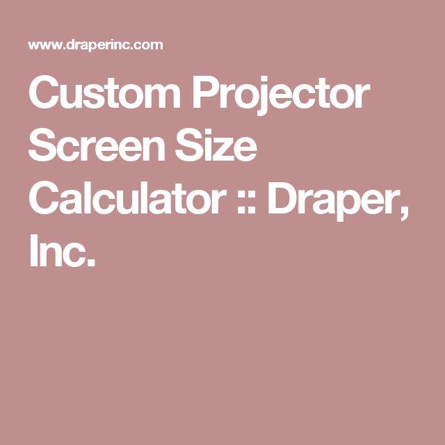 Custom Projector Screen Size Calculator :: Draper, Inc.
