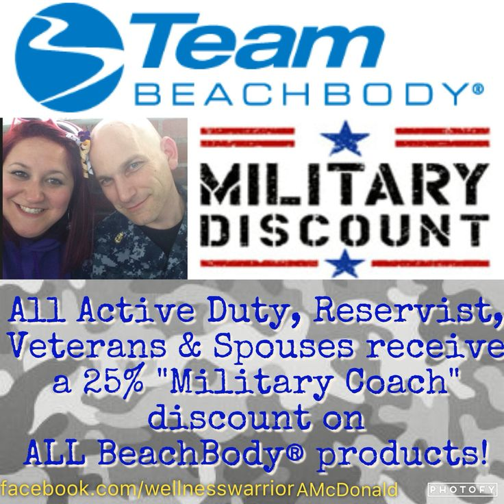 """Are you Active Duty? Veteran? Reservist? A Spouse?   Do you love health & fitness?   Did you know BeachBody® offers a """"Military Coach"""" discount of 25%?   Comment below or message me for specific details!!  21dayfix cize hard corps 22 military discount"""
